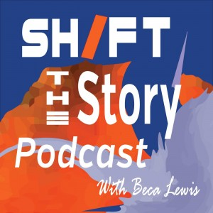Shift-The-Story-Podcast